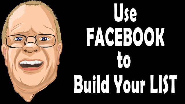 Facebook: Building a Beginner's Email List in 10 Minutes