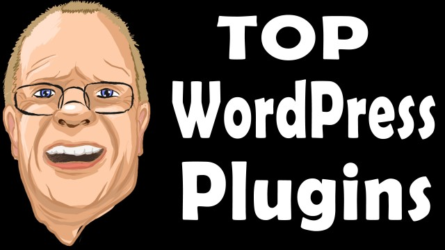 WordPress Plugins – TWELVE Best, Essential Plugins